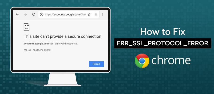 [Hướng dẫn] 9 Cách Sửa Lỗi Err_ssl_protocol_error Trên Trình Duyệt