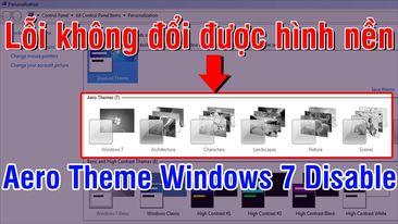 Tại sao không đổi được hình nền Desktop Win 7 | Cách khắc phục